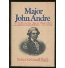 Major John Andre: A Gallant in Spy's Clothing (Vintage Book)