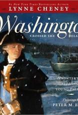 When Washington Crossed the Delaware (Children's Book)