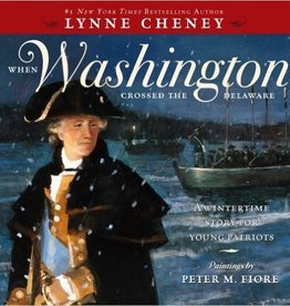 When Washington Crossed the Delaware (Children's Book)