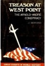Treason at West Point, The Arnold-Andre Conspiracy (Vintage)