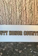 Duty, Honor, Country Bumper Strip, 3 x 12