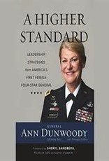 THAYER AWARD WINNER 2019: A Higher Standard: Leadership Strategies from America's First Female Four-Star General