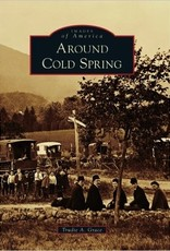 Around Cold Spring (Images of America)