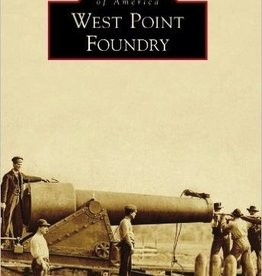 West Point Foundry (Images of America)