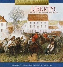 Liberty! How the Revolutionary War Began