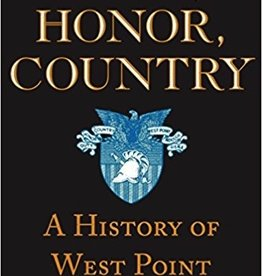 Duty, Honor, Country: A HIstory of West Point (Vintage/Paperback)