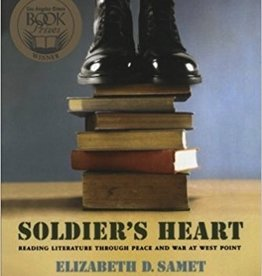 Soldier's Heart: Reading Literature Through Peace and War at West Point (Vintage)