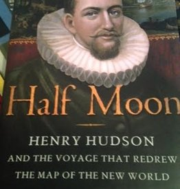 Half Moon: Henry Hudson and the Voyage that Redrew the Map of the New World (VINTAGE)