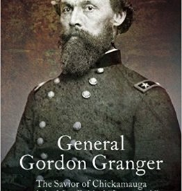 General Gordon Granger: The Savior of Chickamauga and the Man Behind Juneteenth