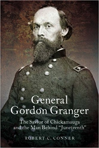 General Gordon Granger: The Savior of Chickamauga and the Man Behind Juneteenth