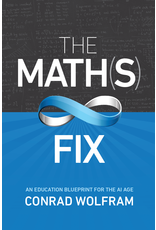 BODV The Math(s) Fix: An Education Blueprint for the AI Age