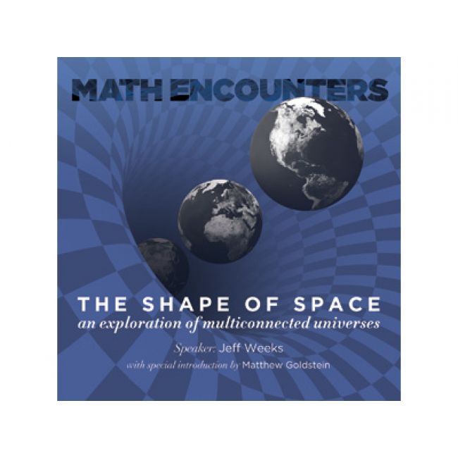 BODV Math Encounters | The Shape of Space - an exploration of multiconnected universes (DVD)