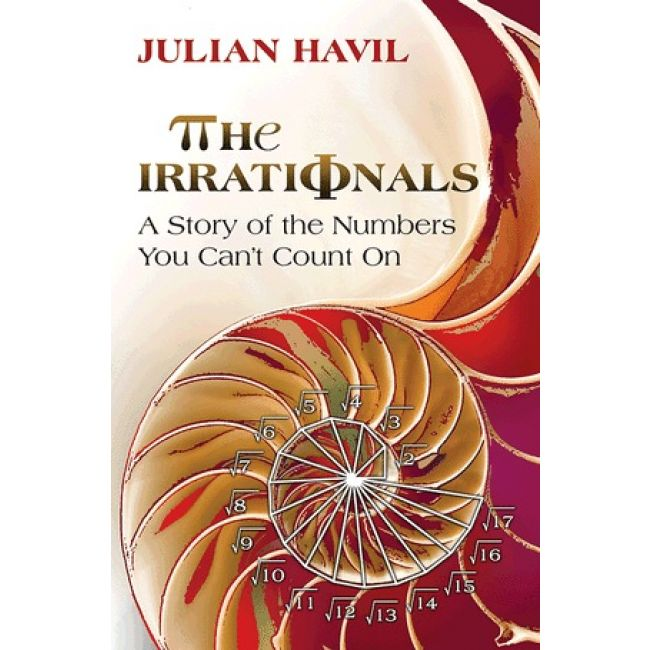 BODV The Irrationals: A Story of the Numbers You Can't Count On