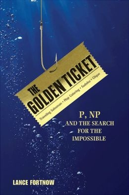 BODV The Golden Ticket: P, NP, and the Search for the Impossible (Hardcover)