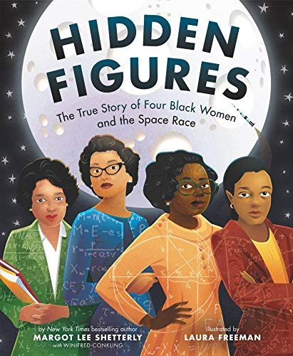 BODV Hidden Figures: The True Story of Four Black Women and the Space Race