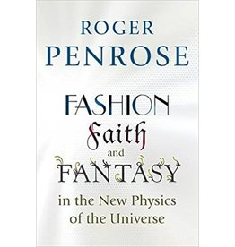 BODV Fashion, Faith, and Fantasy in the New Physics of the Universe