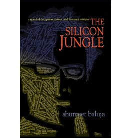 BODV The Silicon Jungle:<br />A Novel of Deception, Power, and Internet Intrigue