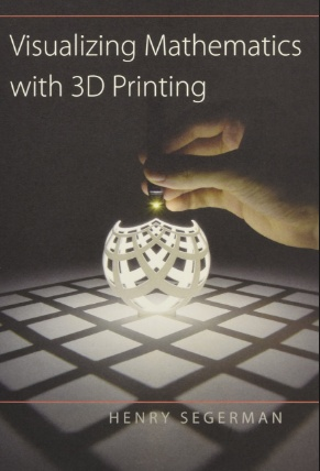 BODV Visualizing Mathematics with 3D Printing