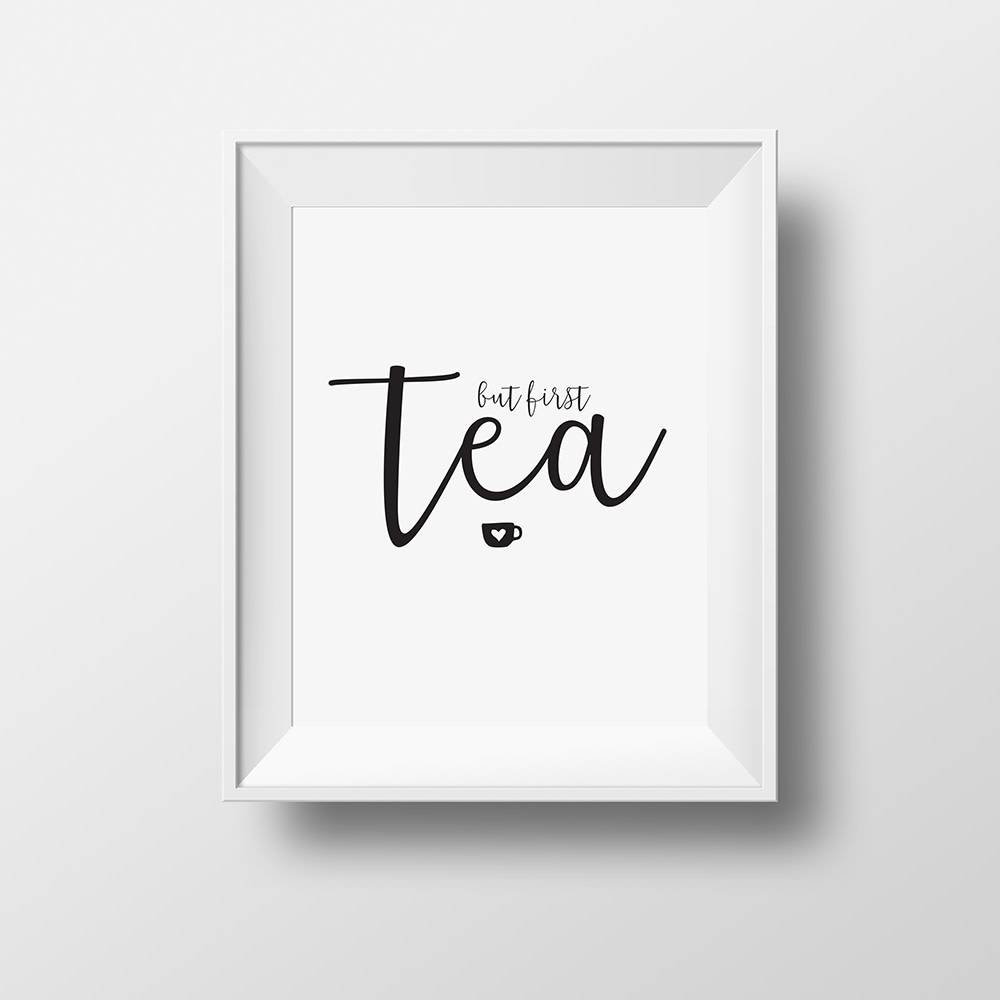 """But first, tea"" poster"