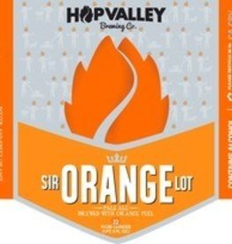 Hop Valley Brewing Co. Sir Orange ABV: 5.5%  6 Pack