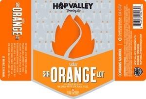 Hop Valley Brewing Co. Sir Orange ABV: 5.5%  6 Pack