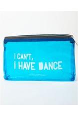 I Cant I Have Dance Beauty Bag