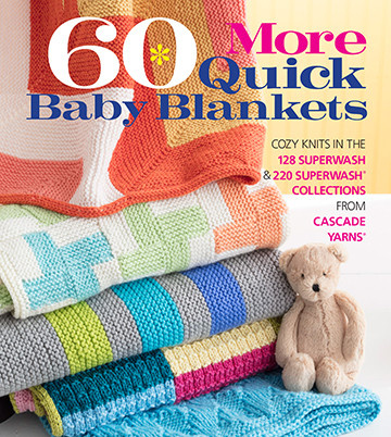 Cascade 60 More Quick Baby Blankets