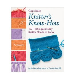 Knitters Know How by Cap Sease