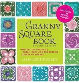 The Granny Square Book 2nd Edition