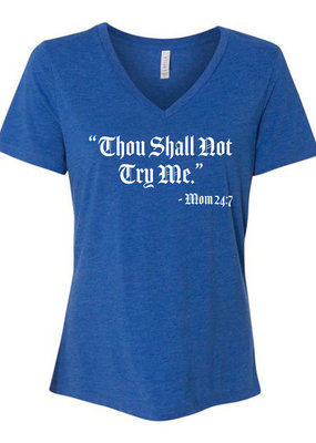 Kenzington Alley Thou Shall Not Try Me Tee