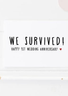 We Survived! Anniversary Card