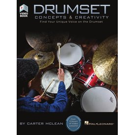 Hal Leonard Drumset Concepts & Creativity, Find Your Unique Voice on the Drumset by Carter McClean, Bk
