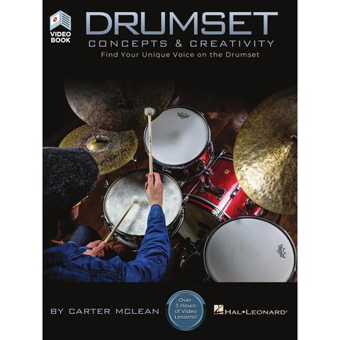 Drumset Concepts & Creativity, Find Your Unique Voice on the Drumset by Carter McClean, Bk