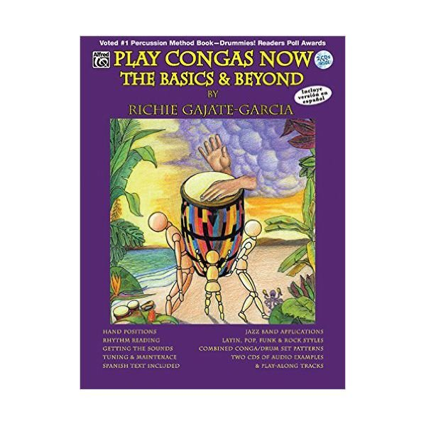 Alfred Publishing Play Congas Now: The Basics and Beyond by Richie Gajate-Garcia; Book & 2 CDs