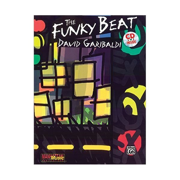 Alfred Publishing The Funky Beat by Dave Garibaldi; Book & 2 CDs