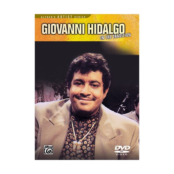 Alfred Publishing Giovanni Hidalgo: In the Tradition DVD