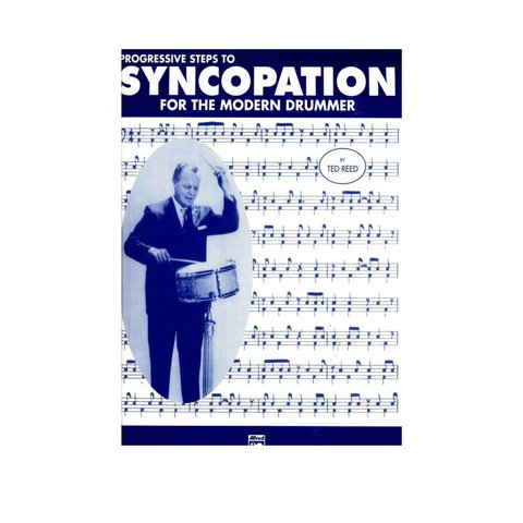 Progressive Steps To Syncopation For The Modern Drummer by Ted Reed; Book