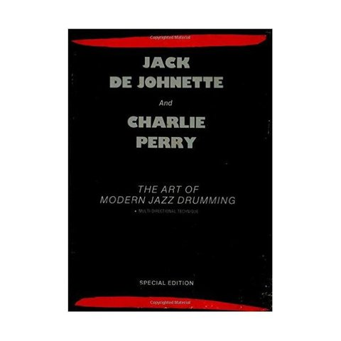 The Art of Modern Jazz Drumming by Jack DeJohnette and Charlie Perry; Book