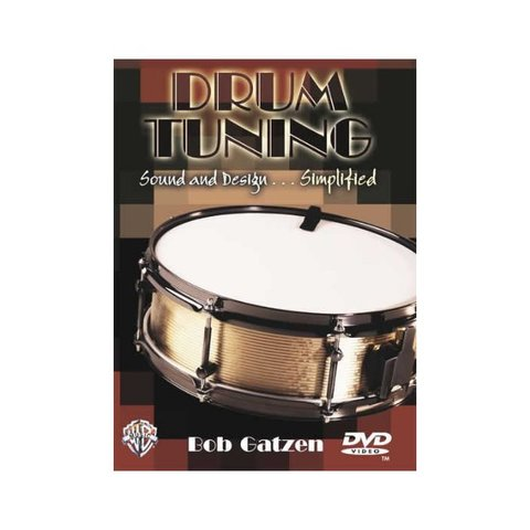 Bob Gatzen: Drum Tuning: Sound and Design Simplified DVD