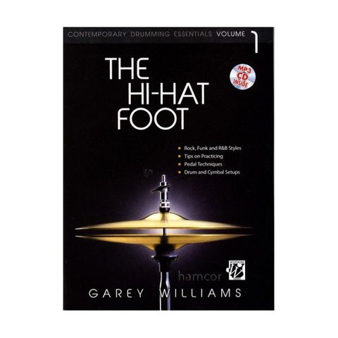 The Hi-Hat Foot by Garey Williams; Book & CD