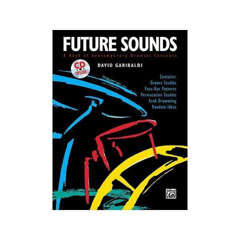 Future Sounds by David Garibaldi; Book & CD