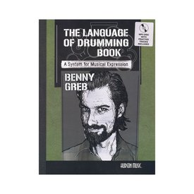 Hal Leonard The Language Of Drumming by Benny Greb; Book & CD