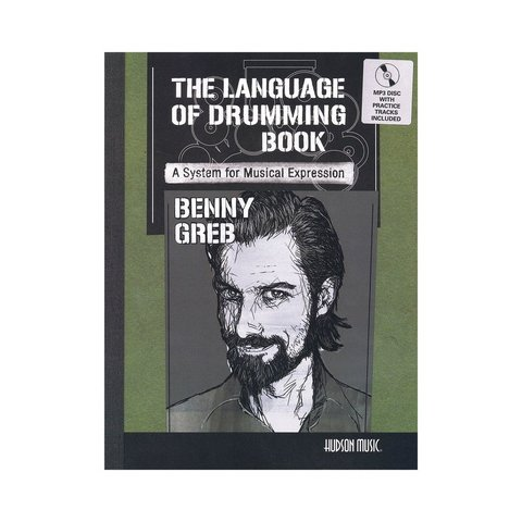 The Language Of Drumming by Benny Greb; Book & CD