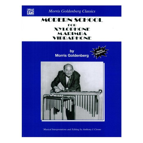 Modern School for Xylophone, Marimba, and Vibraphone by Morris Goldenberg; Book