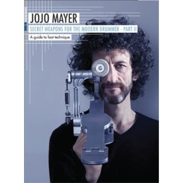 Hal Leonard Jojo Mayer: Secrets Weapons for the Modern Drummer Pt. 2: A Guide to Foot Technique DVD Set