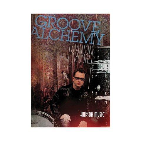 Stanton Moore: Groove Alchemy DVD