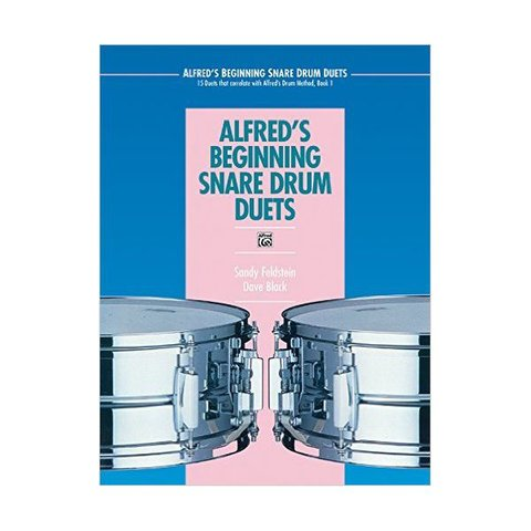 Alfred's Beginning Snare Drum Duets by Sandy Feldstein and Dave Black; Book