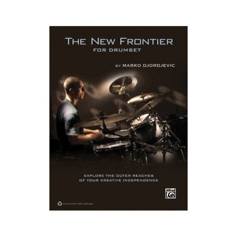 The New Frontier for Drumset By Marko Djordjevic; Book