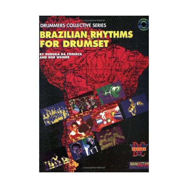 Alfred Publishing Brazilian Rhythms for Drumset by Duduka Da Fonseca and Bob Weiner; Book & CD