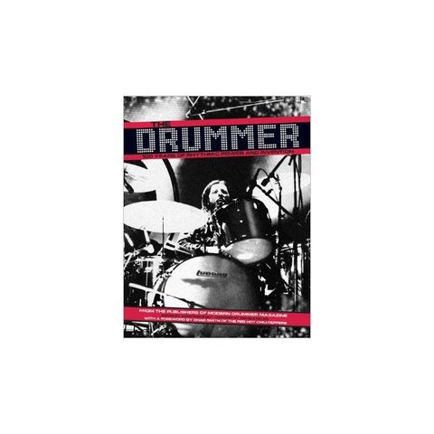 The Drummer: 100 Years of Rhythmic Power and Invention; Book